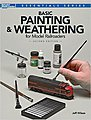 Basic Pntng/Weathering Model Railroaders 2nd Ed. -- Model Railroad Book -- #12484