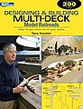 Designing and Building Multi-Deck Model Railroads -- Model Railroading Book -- #12434
