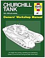 Churchill Tank 1941-1956 Owners Workshop Manual (Hardback)