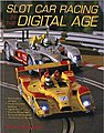 Slot Car Racing in the Digital Age -- Model Instruction Manual -- #32351