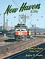 New Haven in Color Vol 1 The Battle for Profits 1945-1961 -- Model Railroading Book -- #1107