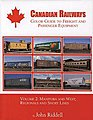 Canadian Railways Guide to Freight and Passenger Equip Volume 2 -- Model Railroading Book -- #1312