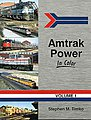 Amtrak Power in Color Volume 1 -- Model Railroading Book -- #1485