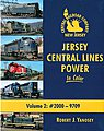 Jersey Central Lines Power in Color Volume 2 #2000-9709 -- Model Railroading Book -- #1568