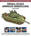 Masterclass Small-Scale Armour Modelling (Hardback) -- Model Airplane Book -- #4147