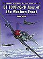 Aircraft of the Aces - Bf109 F/G/K Aces of the Western Front -- Military History Book -- #aa29