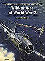 Aircraft of the Aces - Wildcat Aces of WWII -- Military History Book -- #aa3