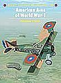 Aircraft of the Aces - American Ace of WWI -- Military History Book -- #aa42