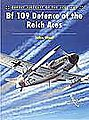 Aircraft of the Aces - Bf109 Defence of the Reich Aces -- Military History Book -- #aa68