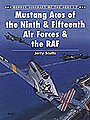 Aircraft of the Aces - Mustang Aces of the 9th & 15th AF & RAF -- Military History Book -- #aa7