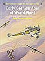 Aircraft of the Aces - Early German Aces of WWI -- Military History Book -- #aa73