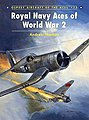 Aircraft of the Aces - Royal Navy Aces of WWII -- Military History Book -- #aa75