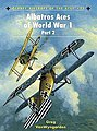 Aircraft of the Aces - Albatros Aces of WWI Pt.2 -- Military History Book -- #aa77