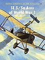 Aircraft of the Aces - SE5/5a Aces of WWI -- Military History Book -- #aa78