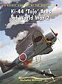 Aircraft of the Aces - Ki-44 TOJP Aces of WWII -- Military History Book -- #ace100