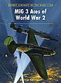 Aircraft of the Aces - MIG-3 Aces WWII -- Military History Book -- #ace102