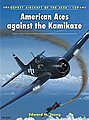 Aircraft of the Aces - American Aces Against Kamikaze -- Military History Book -- #ace109