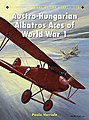Aircraft of the Aces - Austro-Hungarian Albatros Aces -- Military History Book -- #ace110