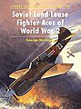 Soviet Lend-Lease Fighter Aces of WWII -- Military History Book -- #ace74