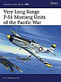 Very Long Range P-51 Mustang Units of the Pacific War -- Military History Book -- #aeu21