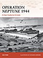Campaign - Operation Neptune 1944 D-Day's Seaborne Armada -- Military History Book -- #c268