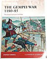 Campaign The Gempei War 1180-85 The Great Samurai Civil War -- Military History Book -- #c297