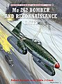 Combat Aircraft - Me262 Bomber & Reconnaissance Units -- Military History Book -- #ca83