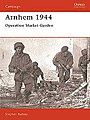 Arnhem 1944 -- Military History Book -- #cam24