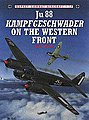 Ju-88 Kamrfgeschwader on the Western Front -- Military History Book -- #com17