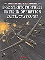 B-52 Sratfortress Units in Operation Desert Storm -- Military History Book -- #com50
