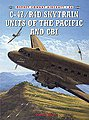 C-47/R4D Skytrain Units of the Pacific and CBI -- Military History Book -- #com66