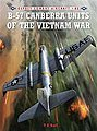B-57 Canberra Units of the Vietnam War -- Military History Book -- #com85