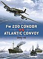 Fw200 Condor vs Atlantic Convoy 1941-43 -- Military History Book -- #d25