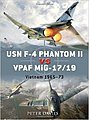 USN F-4 Phantom II Vs VPAF MiG-21 Vietnam 1965-73 -- Military History Book -- #due12