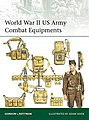 Elite- WWII US Army Combat Equipments -- Military History Book -- #e210