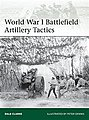 WWI Battlefield Artillery Tactics -- Military History Book -- #eli199