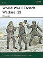 WWII Trench Warfare 2 1916-18 -- Military History Book -- #eli84