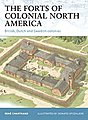 The Forts of Colonial America -- Military History Book -- #for101