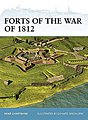Forts of the War of 1812 -- Military History Book -- #for106