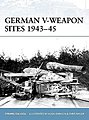 German V-Weapon Sites 1943-45 -- Military History Book -- #for72