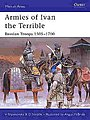 Armies of Ivan the Terrible -- Military History Book -- #maa427