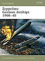 Zepplin's German Airships 1900-40 -- Military History Book -- #nvg101