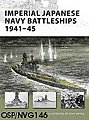 Imperial Japanese Navy Battleships 1941-45 -- Military History Book -- #nvg146