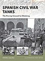 Spanish Civil War Tanks -- Military History Book -- #nvg170