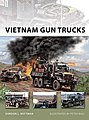 Vietnam Gun Trucks -- Military History Book -- #nvg184