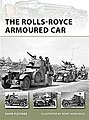 The Rolls-Royce Armoured Car -- Military History Book -- #nvg189
