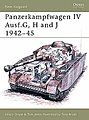 Panzerkampfwagen IV Ausf.G, H and J 1942-45 -- Military History Book -- #nvg39