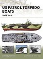 US Patrol Torpedo Boats WWII -- Military History Book -- #v148