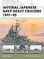 IJN Heavy Cruisers 1941-45 -- Military History Book -- #v176