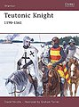 Warrior Teutonic Knight 1190-1561 -- Military History Book -- #w124